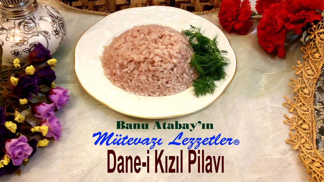 Dane-i K�z�l Pilav� (g�rsel)